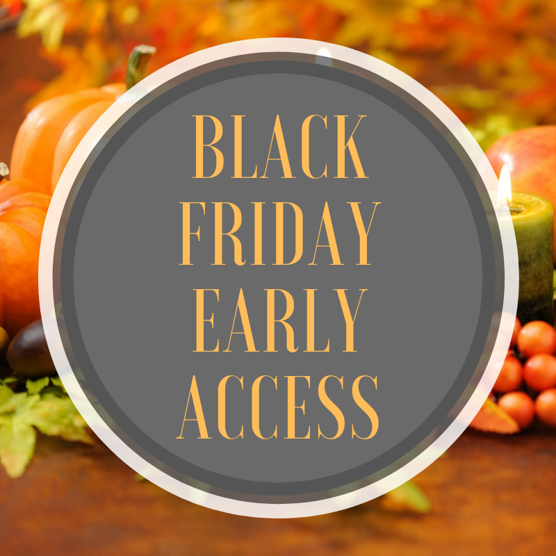 Early Access Black Froday
