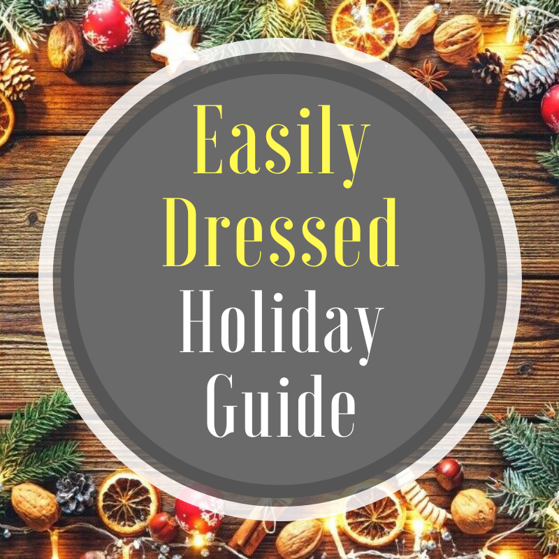 EasilyDressed Holiday Guide Christmas New Year Thanksgiving
